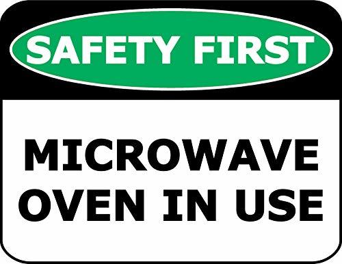 Primary image for Top Shelf Novelties Safety First Microwave Oven in Use Laminated OSHA Safety Sig
