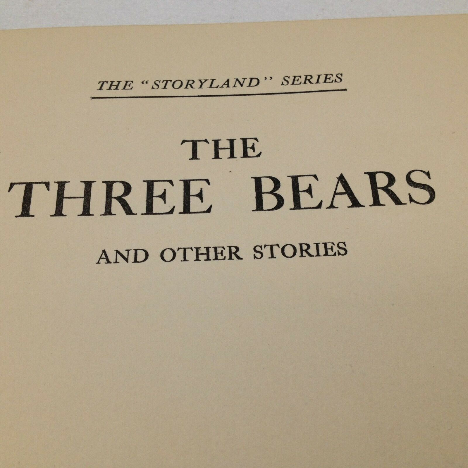 1915 Three Bears and Other Stories Childrens Book HC Storyland Series