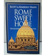 Rome Sweet Home Our Journey to Catholicism BOOK by Scott Hahn Kimberly Hahn - $4.30