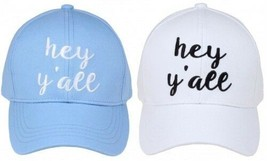 """HEY Y'ALL"" - CC Embroidered Adjustable Ball Cap Hat - OS Fits Most - $15.99"