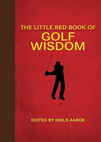 Primary image for The Little Red Book of Golf Wisdom (Little Red Books) [Hardcover] Aaboe, Niels