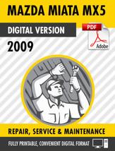 2009 MAZDA MIATA (MX-5) FACTORY REPAIR SERVICE MANUAL & WIRING DIAGRAMS - $9.90