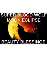 JAN 20TH SUPER BLOOD WOLF MOON ECLIPSE BEAUTY BLESSINGS MAGICK Witch Cas... - $88.00