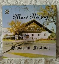 Marv Herzog At The Bavarian Festival Record Vintage  - $10.66