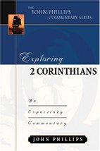 Exploring 2 Corinthians (John Phillips Commentary Series) (The John Phil... - $17.73