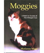 MOGGIES (The Domestic Cat) Marianne Mays : New Hardcover @ZB - $11.50