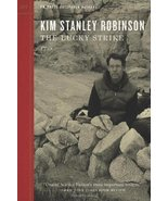 The Lucky Strike (Outspoken Authors) [Paperback] Robinson, Kim Stanley - $3.44