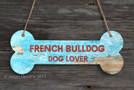 French Bulldog  Aluminum Dog Bone Sign - $9.89