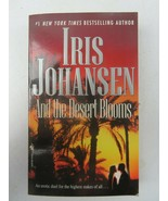 And the Desert Blooms BOOK by Johansen Iris - $4.00