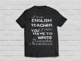 Proud English teacher tshirt Funny saying shirts - $18.95