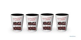 I'm a Firefighter shot glass- Not a Miracle Worker -Firefighter Gifts (4) - $24.45