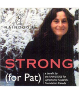 Strong (For Pat) by Raindogs CD NEW - $13.51