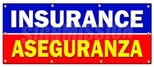 "36""x96"" Insurance ASEGURANZA Banner Sign Salesman Agent auto Health Bilingual"