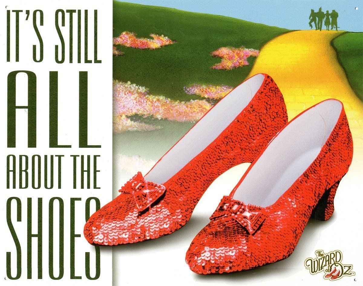 Primary image for Wizard of Oz It's All About the Shoes Ruby Dorthy Movie Metal Tin Sign New