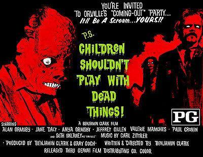 Primary image for Children Shouldn't Play With Dead Things! - 1972 - Movie Poster