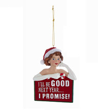"KSA NAUGHTY OR NICE LADIES ""I'LL BE GOOD NEXT YEAR.....I PROMISE!"" XMAS ... - $11.88"