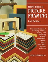 Home Book of Picture Framing [Paperback] Oberrecht, Kenn - £15.68 GBP
