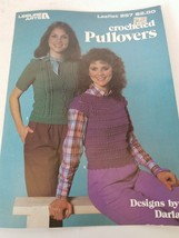 Leisure Arts Crocheted Pullovers Patterns #257 - $9.69