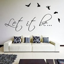 ( 71'' x 37'') Vinyl Wall Decal Quote Let It Be with Birds by The Beatles / Text - $70.34