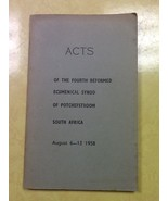 Acts of the Fourth Reformed Ecumenical Synod of Potchefstroom, South Afr... - $0.99