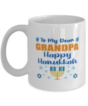 Hanukkah Mug For Grandpa - To My Dear Happy Hanukkah - 11 oz Jewish Holi... - $14.95