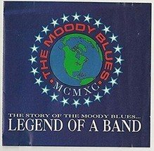 The Moody Blues (Legend Of A Band ) CD - $2.00