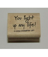 You Light Up My Life Rubber Stamp New Stampin Up Wood Mounted - $4.36