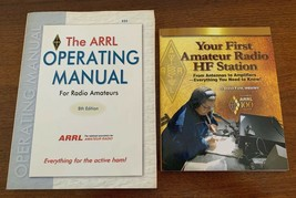 ARRL Operating Manual 8th Ed & Your First Amateur Radio RF Station Steve... - $34.64