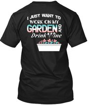 I Just Want To Work On My Garden And Drink Wine T Shirt, Mine Calls Me Gardener  - $9.99+