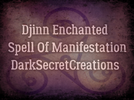 Djinn Enchantment Spell Of Manifestation - Powerful Ancient Ritual PDF D... - $100.00