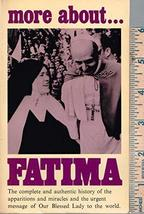 More About Fatima : And the Immaculate Heart of Mary [Mass Market Paperback] [Ja