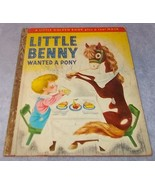 Little Golden Book Little Benny Wanted a Pony No 97 1950 Richard Scarry... - $19.95