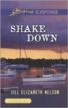 Agitare Down da Jill Elizabeth Nelson (2014, Libro in Brossura, Large Tipo) - $4.90