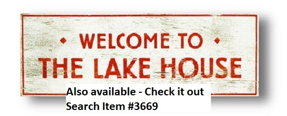 Lake Sign  Rustic Wooden Sign  Life Is Better At The Lake  17 x 17  Item 2642 *
