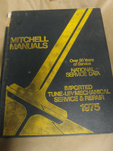 MITCHELL 1975 NATIONAL SERVICE DATA IMPORTED TUNE-UP/MECHANICAL SERVICE ... - $8.99