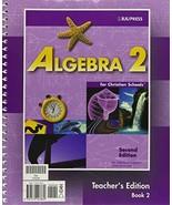 Algebra 2 for Christian Schools, Teacher's Edition Pilger, Kathy D. and ... - $29.69