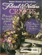 Floral & Nature Crafts Magazine Better Homes and Gardens March 1995  - $6.99