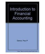 Introduction to Financial Accounting Danos, Paul P. and Imhoff, Eugene A. - $9.90