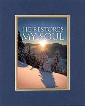 Inspirational Plaques - He restores my soul. . . 8 x 10 Inches Biblical/Religiou - $11.14