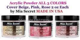 Mia Secret Acrylic Powder  Cover Beige , Pink , Rose 2 oz ALL 3 SETS MAD... - $29.69
