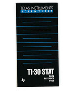 Vintage TEXAS INSTRUMENTS TI-30 STAT Quick REFERENCE GUIDE ONLY Calculat... - $12.86