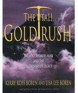 The Utah Gold Rush ~ Gold Prospecting - $24.95