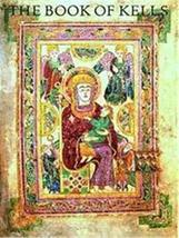 The Book of Kells: An Illustrated Introduction to the Manuscript in Trin... - $12.00