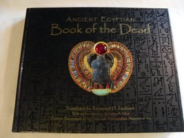 Ancient Egyptian Book of the Dead [Hardcover] Raymond O. Faulkner and Ja... - $19.75