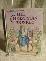 Children's Little Golden Book THE CHRISTMAS DONKEY COPYRIGHT 1984 [Misc.... - $13.25