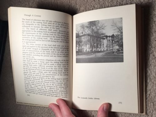 THE LOUISVILLE STORY  A Century of Fiscal Integrity  1851–1951  RARE city report