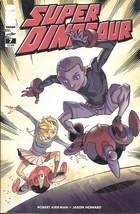 (CB-1} 2011 Image Comic BooK: Super Dinosaur #7 { Robert Kirkman } - $2.00