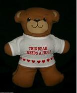 "12"" VINTAGE THIS TEDDY BEAR NEEDS A HUG LUV STUFFED ANIMAL PLUSH TOY PIL... - $23.38"