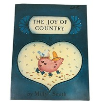 1986 The Joy of Country Book Number 12 Decorative Painting Milly Smith Tole - $6.88