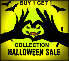 BUY ANY HALLOWEEN COLLECTION ITEM & GET ONE FREE  BEST OFFERS DISCOUNT - $0.00